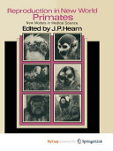 Reproduction in New World Primates Book
