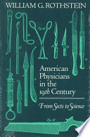 American Physicians in the Nineteenth Century