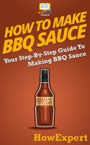 How To Make BBQ Sauce