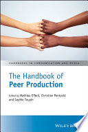 The Handbook of Peer Production