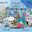 Colour And Create Architecture 2