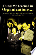 Things We Learned In Organizations Book