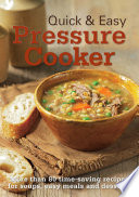 Quick & Easy Pressure Cooker
