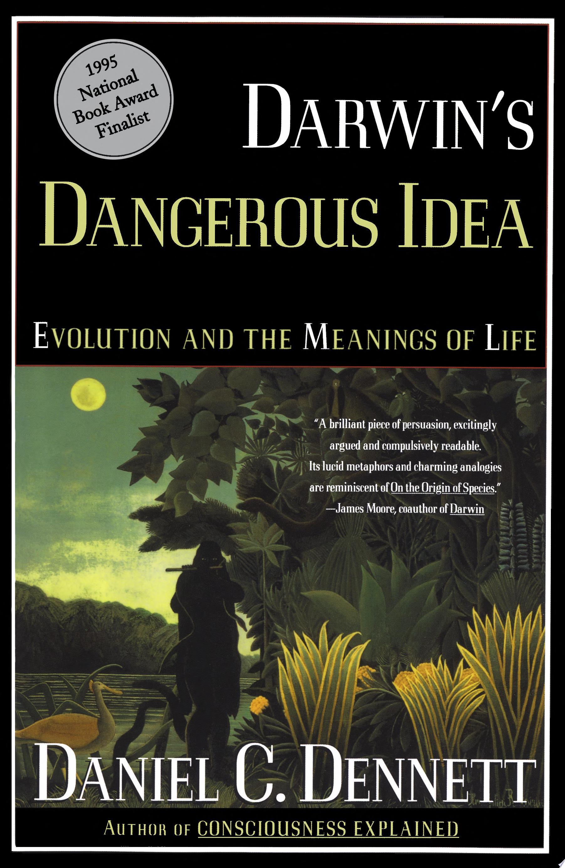 Darwin s Dangerous Idea