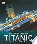 Die Geschichte der Titanic
