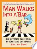 A Man Walks Into A Bar 3 Book PDF