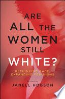Are All the Women Still White