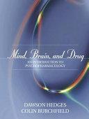 Mind, Brain, and Drug