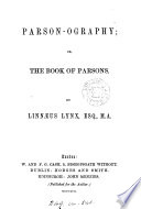 Parson ography  or  The book of parsons Book PDF