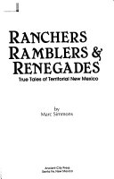 Ranchers  Ramblers  and Renegades
