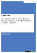 """The Different Implications of the Name """"Middlesex"""" in the Novel of the Same Name by Jeffrey Eugenides Pdf"""
