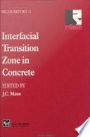Interfacial Transition Zone in Concrete