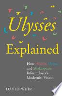 Ulysses Explained