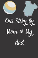 Our Story by Mom   My Dad Adopting a Baby Gift