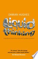 Liquid Thinking