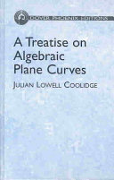 A Treatise on Algebraic Plane Curves