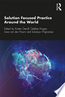 Solution Focused Practice Around the World Book