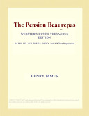 The Pension Beaurepas: Webster's Dutch Thesaurus Edition