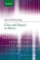 Case and Aspect in Slavic