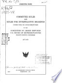 Committee Rules And Rules For Investigative Hearings Conducted By Subcommittees Of The Committee On Armed Services U S House Of Representatives Ninety Fifth Congress 1977 78