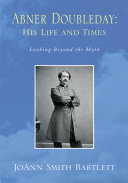 Abner Doubleday: His Life and Times Pdf/ePub eBook