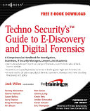 TechnoSecurity's Guide to E-Discovery and Digital Forensics Pdf/ePub eBook