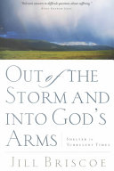 Out of the Storm and Into God s Arms