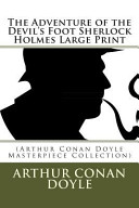 The Adventure of the Devil s Foot Sherlock Holmes Large Print