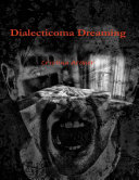 Dialecticoma Dreaming Book