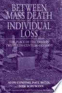 Between Mass Death And Individual Loss
