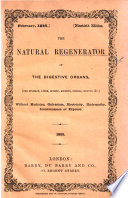 The Natural Regenerator of the Digestive Organs (the stomach and intestines) without pills, purgatives, or medicines of any kind, by a simple, natural, agreeable and infallible means, imported from Africa i.e. Du Barry's Revalenta Arabica. Third edition Pdf/ePub eBook