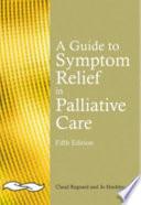 A Guide To Symptom Relief In Palliative Care Book PDF
