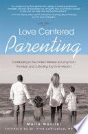 Love Centered Parenting Book