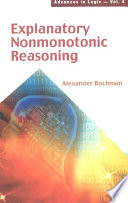 Explanatory Nonmonotonic Reasoning