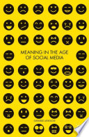Meaning in the Age of Social Media