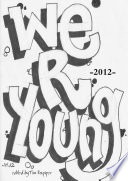 We Are Young 2012  A Big House Anthology