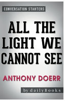 Conversation Starters All the Light We Cannot See by Anthony Doerr