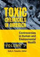 Toxic Chemicals in America: Controversies in Human and Environmental Health [2 volumes] Pdf/ePub eBook