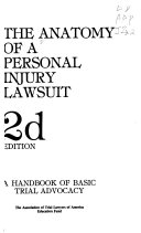 The Anatomy of a personal injury lawsuit