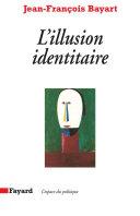 Pdf L'Illusion identitaire Telecharger