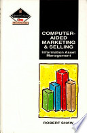 Computer-aided Marketing and Selling