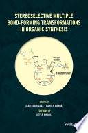 Stereoselective Multiple Bond Forming Transformations in Organic Synthesis Book