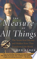 The Measure of All Things Book