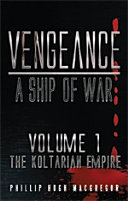 Vengeance: A Ship of War