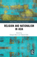 Religion and Nationalism in Asia
