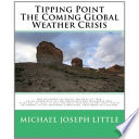 Download Tipping Point - the Coming Global Weather Crisis Pdf