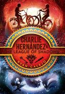 Charlie Hernández & the League of Shadows [Pdf/ePub] eBook