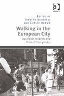 Walking in the European City
