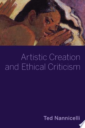 Artistic+Creation+and+Ethical+Criticism