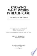 Knowing What Works in Health Care